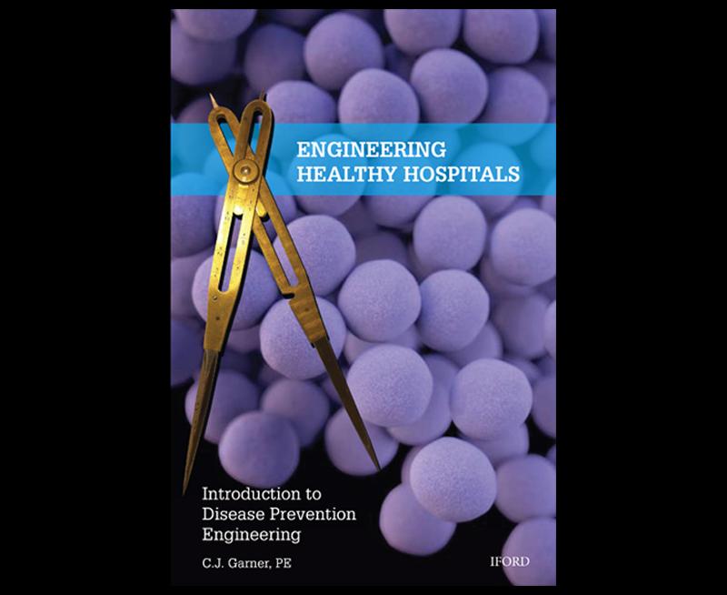 Engineering Healthy Hospitals Book